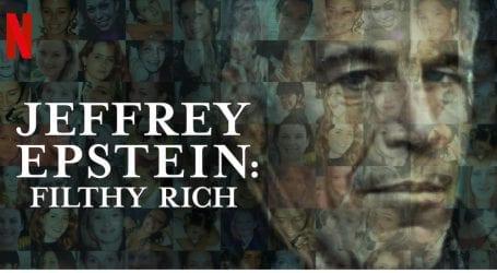 סדרות מומלצות בנטפליקס: ג'פרי אפשטיין – עושר מחריד